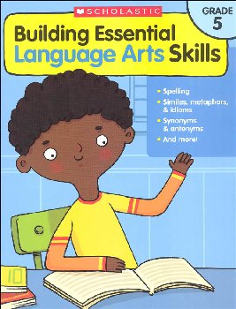 Building Essential Language Arts Skills Grade 5