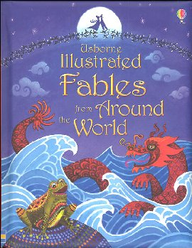 Illustrated Fables from Around the World (Usborne)