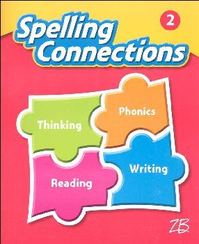 Zaner-Bloser Spelling Connections Grade 2 Student Edition (2016 edition)