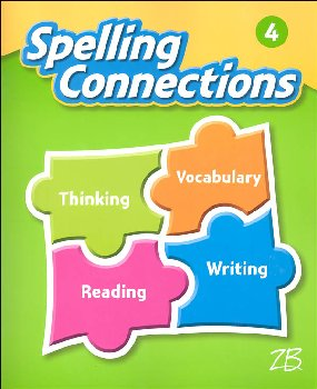 Zaner-Bloser Spelling Connections Grade 4 Student Edition (2016 edition)