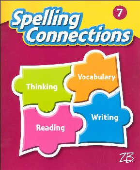 Zaner-Bloser Spelling Connections Grade 7 Student Edition (2016 edition)