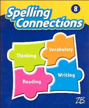 Zaner-Bloser Spelling Connections Grade 8 Student Edition (2016 edition)