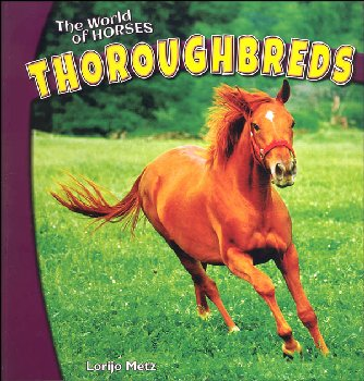 Thoroughbreds (World of Horses)