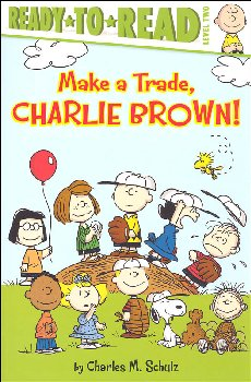 Make a Trade, Charlie Brown (Ready-to-Read Level 2)