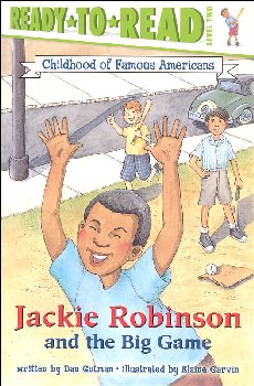Jackie Robinson and the Big Game (Ready-to-Read Level 2 Childhood of Famous Americans)