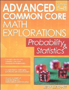 Advanced Common Core Math Explorations: Probability and Statistics