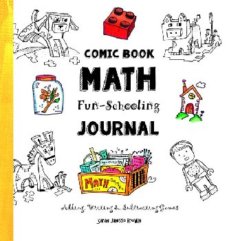 Comic Book Math Fun Schooling Journal: Adding, Writing & Subtracting Games