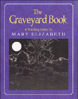 Graveyard Book Teaching Guide (Discovering Literature)