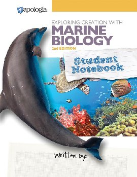 Exploring Creation with Marine Biology Student Study and Lab Notebook 2nd Edition