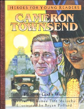 Cameron Townsend (Heroes For Young Readers)