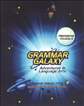 Grammar Galaxy Protostar: Adventures in Language Arts Volume 2