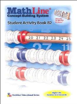MathLine Concept-Building System Student Activity Book B2