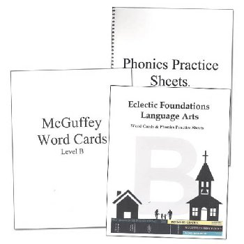 Eclectic Foundations Language Arts Level B Word Cards and Phonics Practice Sheets