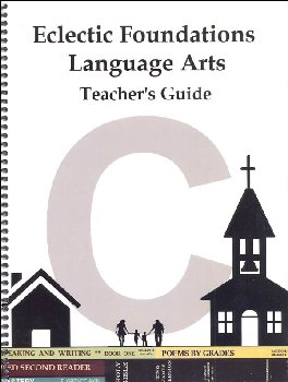 Eclectic Foundations Language Arts Level C Teacher's Guide