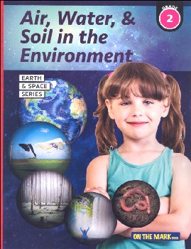 Air, Water & Soil in the Environment - Grade 2 (Earth and Space Science)