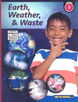 Earth, Weather & Waste - Grade 3 (Earth and Space Science)