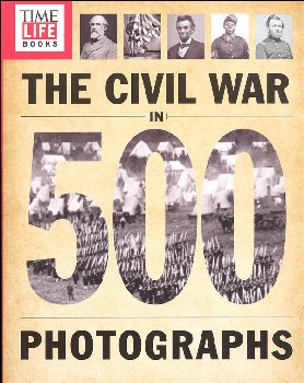 Civil War in 500 Photographs