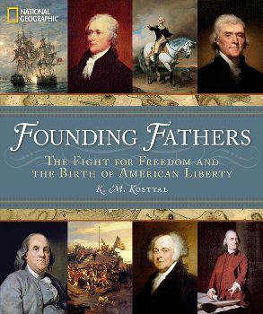 Founding Fathers: Fight for Freedom and Birth of American Liberty
