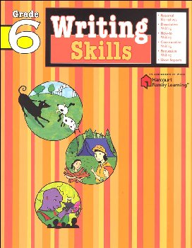 Writing Skills Grade 6 (Flash Kids Harcourt Family Learning)