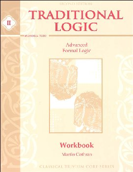 Traditional Logic II Student Workbook 2nd Edition