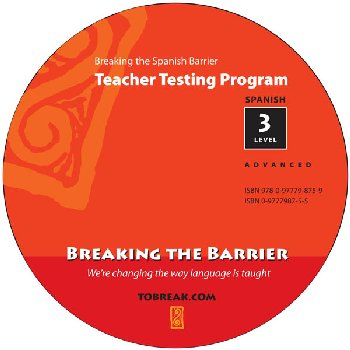 Breaking the Spanish Barrier - Level 3 (Advanced) Teacher Tests (disc)