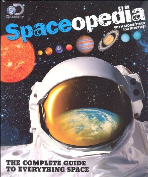 Discovery Spaceopedia: Complete Guide to Everything Space