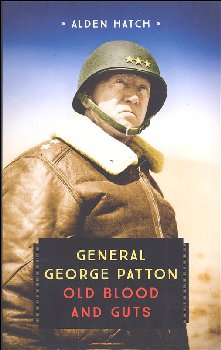 General George Patton: Old Blood and Guts (Young Voyageur)