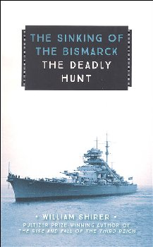 Sinking of the Bismark: Deadly Hunt (Young Voyageur)