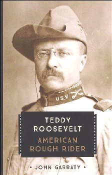 Teddy Roosevelt: American Rough Rider (Young Voyageur)