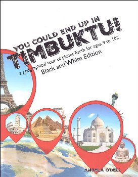 Living History of Our World: You Could End Up in Timbuktu Black & White Edition