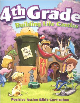 Building Life Castles 4th Grade Teacher's Manual