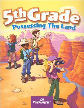 Possessing the Land 5th Grade Teacher's Manual