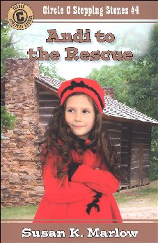Andi to Rescue (Circle C Stepping Stones #4)