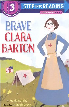 Brave Clara Barton (Step into Reading Level 3)
