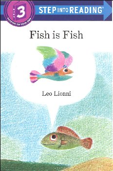 Fish is Fish (Step into Reading Level 3)