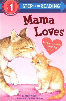 Mama Loves (Step into Reading Level 1)