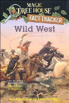 Wild West (Magic Treehouse Fact Tracker)