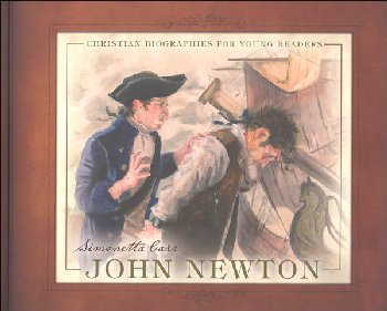 John Newton (Christian Bios for Young Readers)