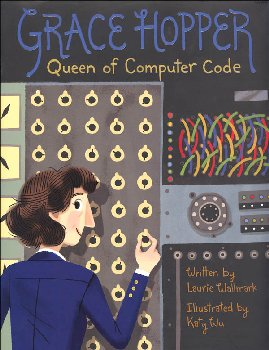 Grace Hopper - Queen of Computer Code