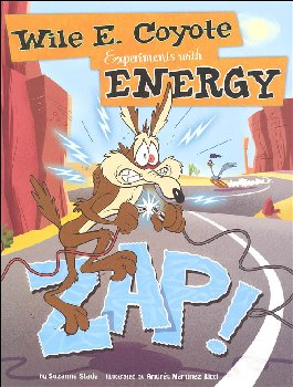 Zap! Wile E. Coyote Experiments with Energy