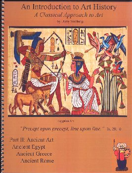 Classical Approach to Art History Course II Ancient Egypt, Greece, & Roman Art