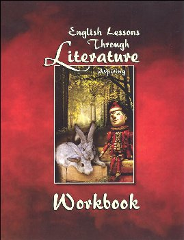 English Lessons Through Literature Level A Slant Cursive Workbook