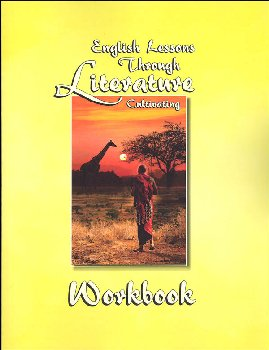 English Lessons Through Literature Level C Basic Italic Workbook