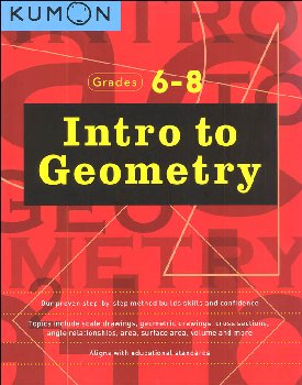 Intro to Geometry Workbook (Kumon Middle School Geometry Series)
