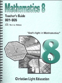Mathematics Teacher's Guide 801-805 w/ answers Sunrise Edition