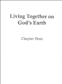 Social Studies 300 Living Together on God's Earth Chapter Tests