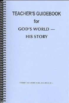 Social Studies Grade 7 Teacher Guide: God's World - His Story