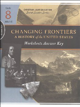 Social Studies Grade 8 Changing Frontiers Worksheet Answer Key 1
