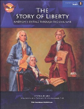 Story of Liberty Workbook: Student Edition, Part 1