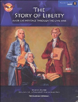 Story of Liberty Workbook: Teacher's Edition, Part 1